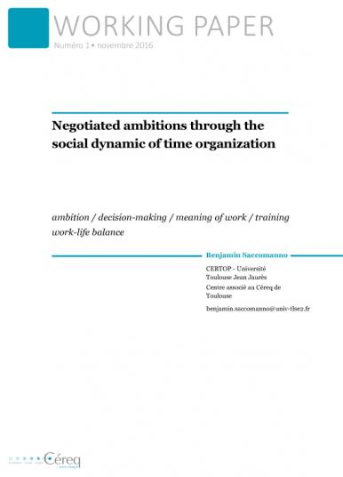 Couverture Céreq Working paper 1 - Negotiated ambitions through the social dynamic of time organization